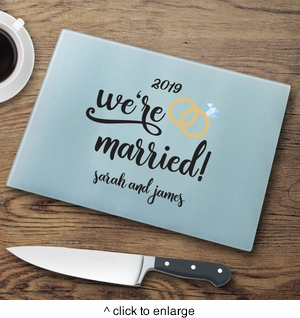 We're Married Cutting Board